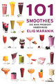 101 Smoothies/Eliq Maranik