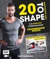 20 to Shape  Bodyweight only: Fit ohne Geräte/Ralf Ohrmann