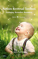 Autism Reversal Toolbox/Jerry M. Kantor