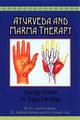 Ayurveda and Marma Therapy/Avinash Lele / Ranade S. / Nordwig H. / David Frawley