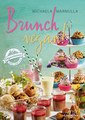 Brunch vegan!/Michaela Marmulla