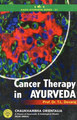 Cancer Therapy in Ayurveda/T.L. Devaraj