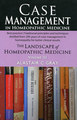 Case Management in Homeopathic Medicine/Alastair C. Gray