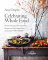 Celebrating Whole Food - E-Book/Amy Chaplin
