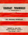 Coronary Thrombosis/P. Banerjee