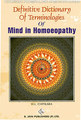 Definitive Dictionary of Terminologies of Mind in Homoeopathy, H. L. Chitkara