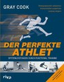 Der perfekte Athlet/Gray Cook