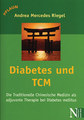 Diabetes und TCM/Andrea-Mercedes Riegel