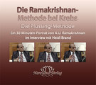 Die Ramakrishnan-Methode bei Krebs - 1 DVD (Interview 2009)/A.U. Ramakrishnan