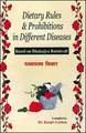 Dietary Rules & Prohibitios in Different Diseases/Kanjiv Lochan