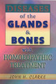 Diseases of the Glands & Bones/John Henry Clarke