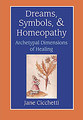 Dreams, Symbols, & Homeopathy/Jane Cicchetti