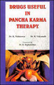 Drugs Useful in Pancha Karma Therapy/K. Nishteswar / R. Vidyanath