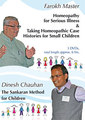 F. Master - Homeopathy for Serious Diseas & Taking Case Histories for Small Children/ D. Chauhan - The Sankaran Method for Children - 3  DVDs (Congress 2011)/Farokh J. Master / Dinesh Chauhan
