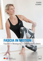 Fascia in Motion/Gunda Slomka