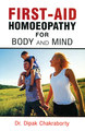 First-Aid Homoeopathy for Body and Mind/Dipak Chakraborty