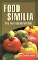 Food Similia: The Individualized Diet/Chetna Shukla