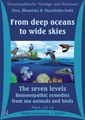 From deep oceans to wide skies. The seven levels. Homoeopathic remedies from sea animals and birds - 14 CD's/Bhawisha Joshi / Shachindra Joshi