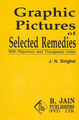 Garphic Pictures of Selected Remedies/J.N. Singhal
