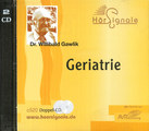 Geriatrie (CD)/Willibald Gawlik
