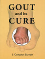 Gout and its Cure/James Compton Burnett