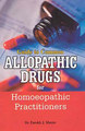 Guide to Common Allopathic Drugs for Homoeopathic Practitioners, Farokh J. Master