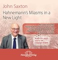Hahnemann's Miasms in a New Light - 1 Audio-CD (mp3)/John Saxton