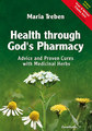 Health through God's Pharmacy/Maria Treben