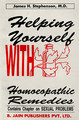 Helping Yourself with Homoeopathy Remedies/James Stephenson