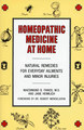 Homeopathic Medicine At Home - Imperfect copy/Maesimund B. Panos / Jane Heimlich