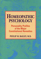 Homeopathic Psychology/Philip M. Bailey