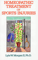 Homeopathic Treatment of Sports Injuries/Lyle W. Morgan II