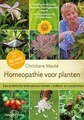 Homeopathie voor planten/Christiane Maute
