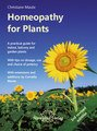 Homeopathy for Plants/Christiane Maute