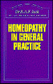 Homeopathy in general practice - Imperfect copy/R.A.F. Jack