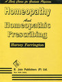 Homoeopathy and Homoeopathic Prescribing/Harvey Farrington