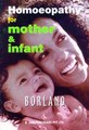 Homoeopathy for Mother & Infant/Douglas M. Borland