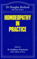Homoeopathy in practice/Douglas M. Borland