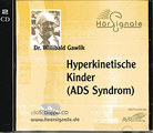 Hyperkinetische Kinder (ADS-Syndrom) - 2 CD's/Willibald Gawlik