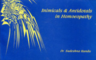 Inimicals and Antidotals in Homoeopathy/Sudeshna Kundu