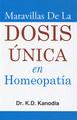 Maravillas de la Dosis Única en Homeopatía/
