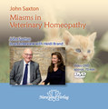 Miasms in Veterinary Homeopathy - 1 DVD/John Saxton