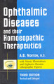 Ophthalmic Diseases and their Homoeopathic Therapeutics/A.B. Norton