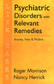 Psychiatric Disorders with Relevant Remedies - Live Cases, Roger Morrison / Nancy Herrick
