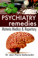 Psychiatry Remedies - Materia Medica & Repertory/Jean Pierre Gallavardin