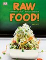 Raw Food!/Anat Fritz