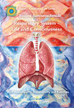 Respiratory System - Life and Consciousness, Rosina Sonnenschmidt
