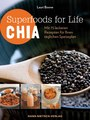 Superfoods for Life - Chia/Lauri Boone