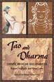 Tao and Dharma/Robert Svoboda / Arnie Lade