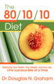The 80/10/10 Diet/Douglas N. Graham